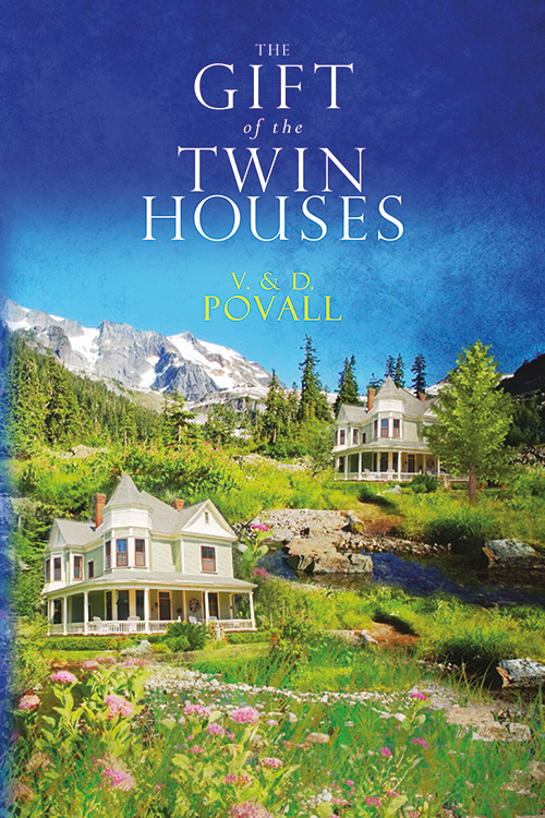 The Gift of the Twin Houses Book Cover